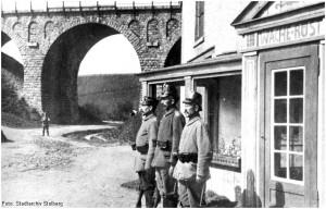 1914_1918_StolbergViaduktRuest_WacheLandsturm_x1F1_F