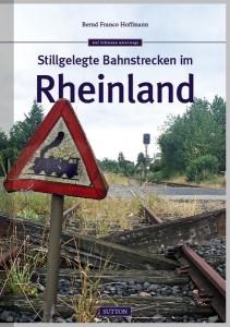 Cover_StillgelegteBahnen_imRheinland_gross